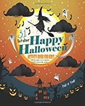 Happy Halloween Activity Book For Kids!: Unleash Your Child's Creativity With These Fun Games And Puzzles Halloween Activity Book For Children Age 6 - ... Game | Hangman | Coloring & Drawing Pages