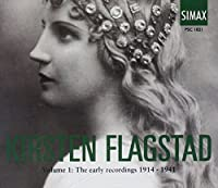Kirsten Flagstad: The Early Recordings, Vol. 1, 1914-1941 by BEETHOVEN / GRIEG / BULL / WAGNER (1995-01-01)