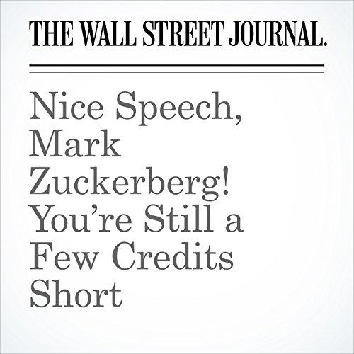 Nice Speech, Mark Zuckerberg! You're Still a Few Credits Short copertina