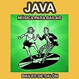Java - Música para Bailar - Bailes de Salón