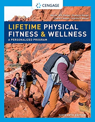 Lifetime Physical Fitness & Wellness (MindTap Course List)