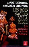 Les rois sacrés de la Bible - A la recherche de David et Salomon