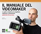 Il Manuale del videomaker (Modelli di business)