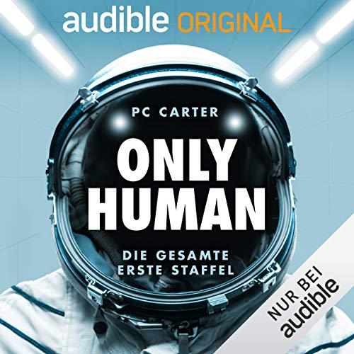 Only Human. Die gesamte erste Staffel Titelbild