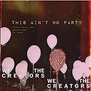 This Ain't No Party (feat. Joshua Wood)
