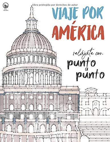 Viaje por América: Relájate con Punto a Punto: Lugares Únicos y Maravillas...