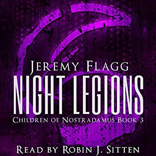 Night Legions     Children of Nostradamus, Book 3              Written by:                                                                                                                                 Jeremy Flagg                               Narrated by:                                                                                                                                 Robin J Sitten                      Length: 11 hrs and 2 mins     Not rated yet     Overall 0.0