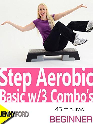 Step Aerobic Basic w/3 Combo's: Jenny Ford [OV]