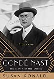 Condé Nast: The Man and His Empire - A Biography