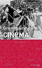 Grammaire du cinéma de Jean-Claude Morin