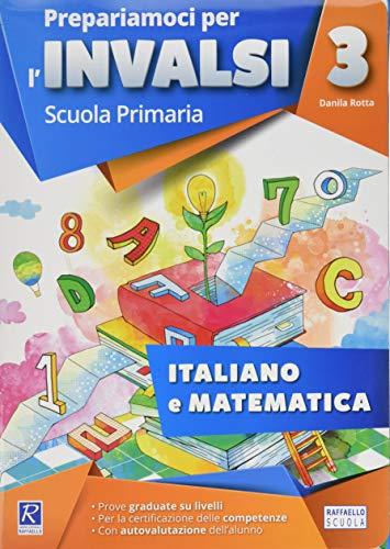 Prepariamoci per l'INVALSI. Cartellina italiano-matematica. Per la 3ª classe elementare