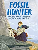Fossil Hunter: How Mary Anning Changed the Science of Prehistoric Life