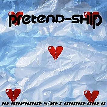 PRETEND-SHIP