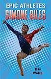 Epic Athletes: Simone Biles (Epic Athletes, 7)