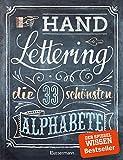 Handlettering. Die 33 schönsten Alphabete mit Rahmen, Ornamenten und Bordüren: Das praktische...