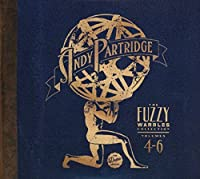 Vol 4-6: Fuzzy Warbles by ANDY PARTRIDGE