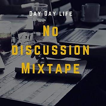No Discussion Mixtape