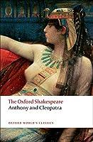 Anthony and Cleopatra (Oxford World's Classics)