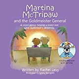 Martina McTripaw and the Goldmeister General - Rachel Julia Levy