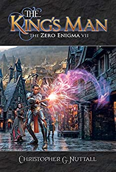 The King's Man (The Zero Enigma Book 7) by [Christopher Nuttall, Brad Fraunfelter]