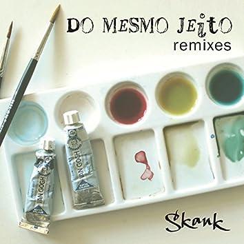 Do Mesmo Jeito (Remixes)