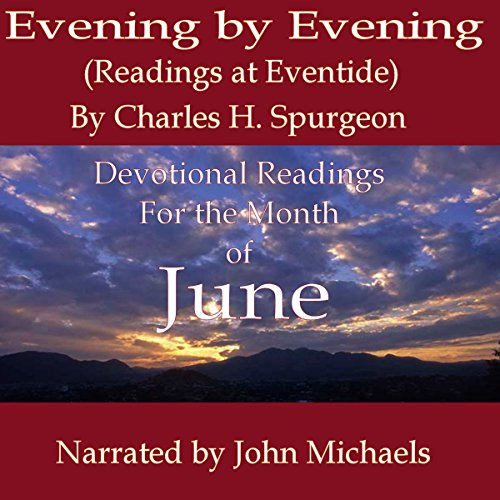 Evening by Evening: Readings for the Month of June audiobook cover art