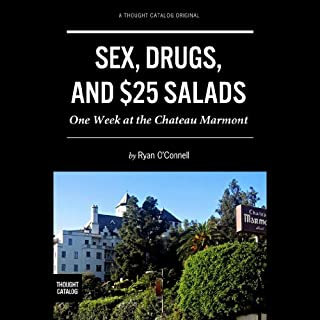 Sex, Drugs, and $25 Salads audiobook cover art