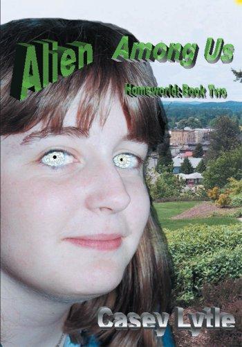 Alien Among Us: Homeworld: Book Two (Homeworld (McNarn) Series Volume 2) (English Edition)