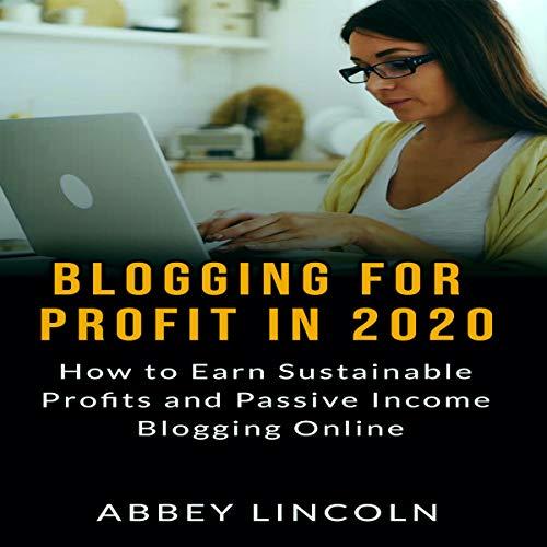 Blogging for Profit in 2020 cover art