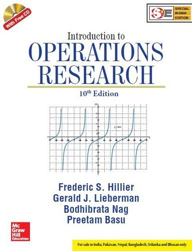 Compare Textbook Prices for Introduction To Operations Research 10th Edition ISBN 9789339221850 by Hillier, Lieberman, Nag, Basu