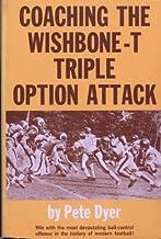 Coaching the wishbone-T triple option attack