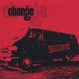 Change by 12 Cents for Marvin (2013-05-03)