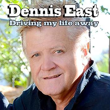 Driving My Life Away
