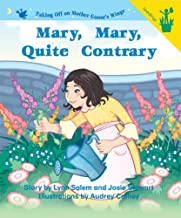 Early Readers: Mary, Mary, Quite Contrary