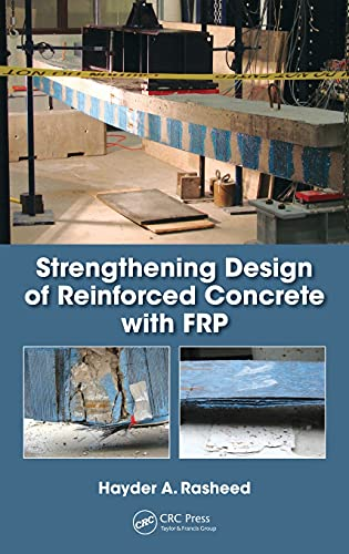 Strengthening Design of Reinforced Concrete with FRP (Composite Materials)