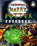 the unofficial harry potter cookbook: over 50 delicious & magical recipes selected just for you to experience the mysterious and amazing harry potter's wizard life.