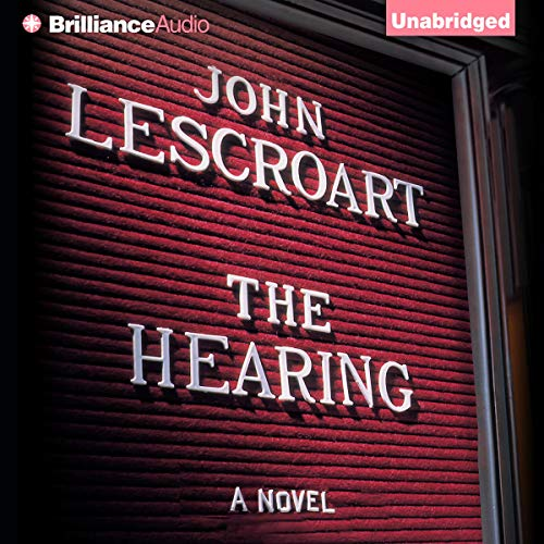 The Hearing Audiobook By John Lescroart cover art