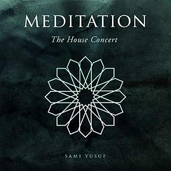 Meditation (The House Concert)