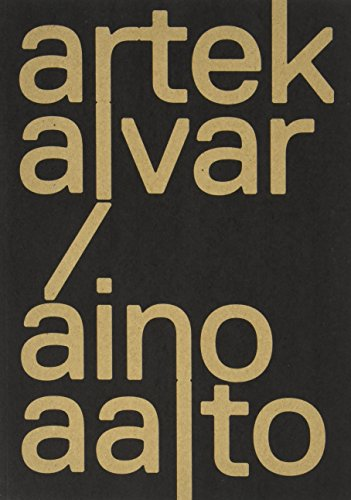 Artek and the Aaltos: Creating a Modern World (Bard Graduate Center for Studies in the Decorative Arts(YUP))