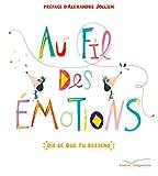 Au fil des émotions - Dis ce que tu ressens