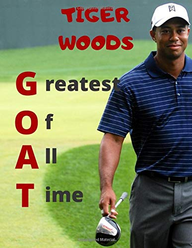 TIGER WOODS GREATEST OF ALL TIME: Golf themed notebook'notepad/journal for all golf enthusiasts. A4...