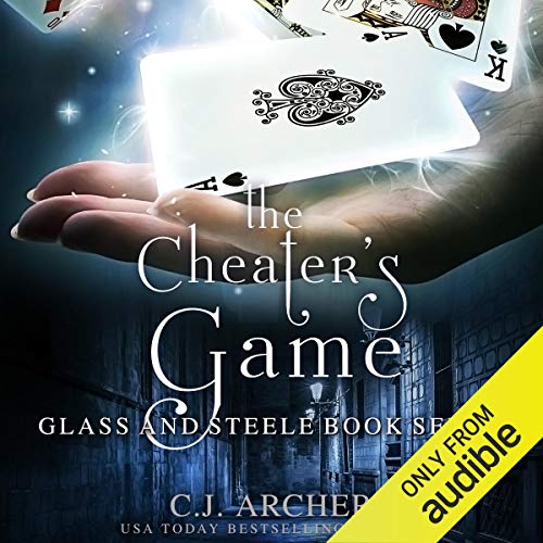 The Cheater's Game: Glass and Steele, Book Seven
