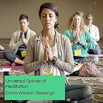 Universal Spirals Of Meditation - Divine Wisdom Blessings