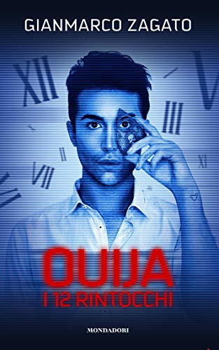 I 12 rintocchi. Ouija