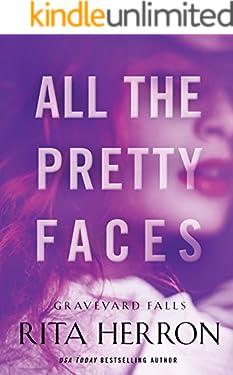 All the Pretty Faces (Graveyard Falls Book 2)