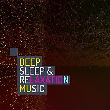Deep Sleep & Relaxation Music