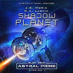 Shadow Planet: Mission 1
