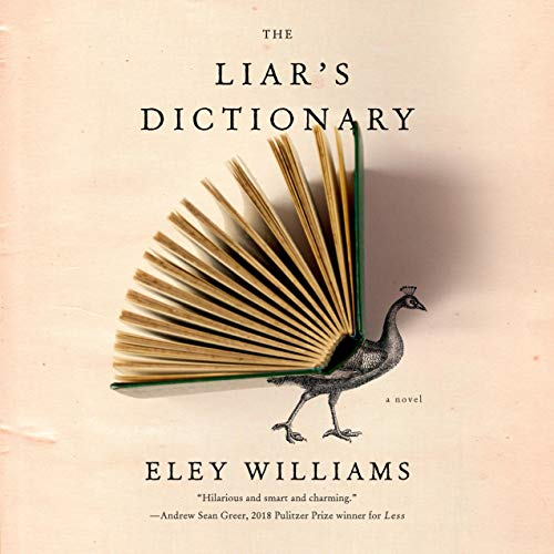 The Liar's Dictionary Audiobook By Eley Williams cover art