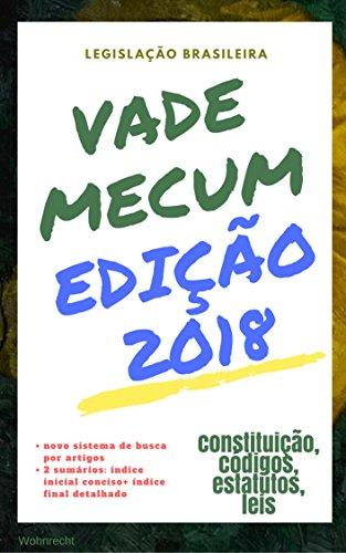 Vade Mecum 2018: edição 2018 (Direto ao Direito Livro 30)