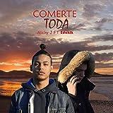 Comerte Toda (feat. Edoklk)